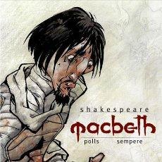 Cómics: CÓMICS. MACBETH - SHAKESPEARE/POLLS/SEMPERE (CARTONÉ). Lote 276818708