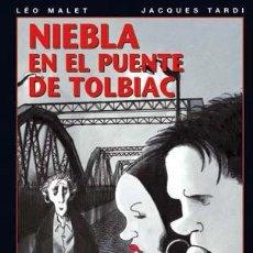 Cómics: CÓMICS. NIEBLA EN EL PUENTE DE TOLBIAC - LÉO MALET/JACQUES TARDI (CARTONÉ). Lote 46379070
