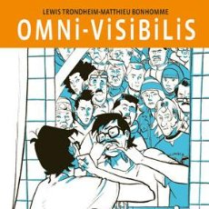Cómics: CÓMICS. OMNI-VISIBILIS - LEWIS TRONDHEIM/MATTHIEU BONHOMME (CARTONÉ). Lote 46434508