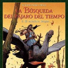 Cómics: CÓMICS. LA BÚSQUEDA DEL PÁJARO DEL TIEMPO 8. EL CABALLERO BRAGON - LE TENDRE/LOISEL/MALLIÉ. Lote 285547883