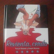 Cómics: REVIENTA CERDO NORMA EDITORIAL. Lote 46593600