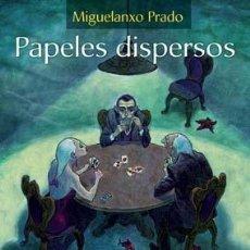 Cómics: CÓMICS. PAPELES DISPERSOS - MIGUELANXO PRADO (CARTONÉ). Lote 185778765