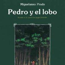 Cómics: CÓMICS. PEDRO Y EL LOBO - MIGUELANXO PRADO (CARTONÉ). Lote 185778730
