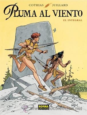 CÓMICS. PLUMA AL VIENTO. EL INTEGRAL - PATRICK COTHIAS/ANDRÉ JUILLARD (CARTONÉ) (Tebeos y Comics - Norma - Comic Europeo)