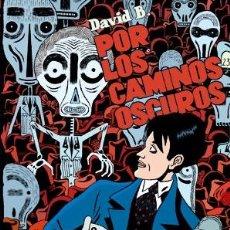 Cómics: CÓMICS. POR LOS CAMINOS OSCUROS 2. LOS FANTASMAS - DAVID B. (CARTONÉ). Lote 47014883