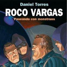 Cómics: CÓMICS. ROCO VARGAS. PASEANDO CON MONSTRUOS - DANIEL TORRES (CARTONÉ). Lote 52564917