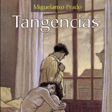 Cómics: CÓMICS. TANGENCIAS - MIGUELANXO PRADO (CARTONÉ). Lote 55107074