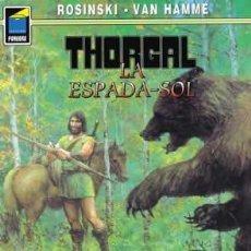 Cómics: CÓMICS. THORGAL 18: LA ESPADA-SOL - GRZEGORZ ROSINSKI/JEAN VAN HAMME. Lote 47292233