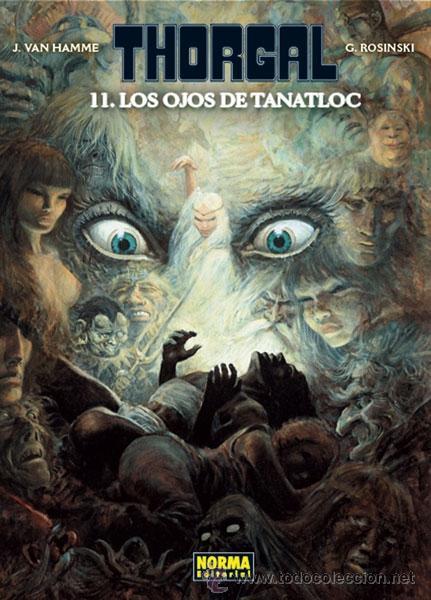CÓMICS. THORGAL 11. LOS OJOS DE TANATLOC - GRZEGORZ ROSINSKI/JEAN VAN HAMME (CARTONÉ) (Tebeos y Comics - Norma - Comic Europeo)