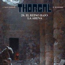 Cómics: CÓMICS. THORGAL 26. EL REINO BAJO LA ARENA - GRZEGORZ ROSINSKI/JEAN VAN HAMME (CARTONÉ). Lote 275738258