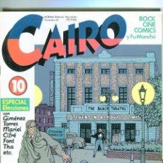 Cómics: CAIRO Nº 10 EXTRA ELECCIONES AÑO 1982 BUEN ESTADO. Lote 47527179