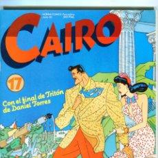 Comics: CAIRO Nº 17 AÑO 1983 BUEN ESTADO. Lote 47527249