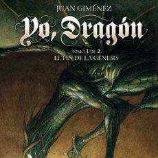 Cómics: CÓMICS. YO, DRAGÓN 1. EL FIN DE LA GÉNESIS - JUAN GIMÉNEZ (CARTONÉ). Lote 224121217