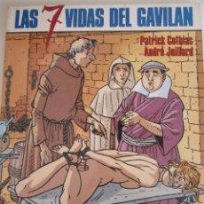 Cómics: LAS 7 VIDAS DEL GAVILAN/ COTHIAS JUILLARD. Lote 47964822