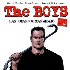 Cómics: CÓMICS. THE BOYS 12. LAS PUTAS PUERTAS ABAJO - GARTH ENNIS/RUSS BRAUN/DARICK ROBERTSON. Lote 182480667
