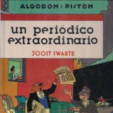 Cómics: ALGODÓN Y PISTÓN - UN PERIÓDICO EXTRAORDINARIO - JOOST SWARTE - NORMA - AÑO 1996.. Lote 48300839