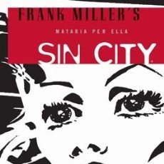 Cómics: CÓMICS. SIN CITY 02: MATARIA PER ELLA - FRANK MILLER. Lote 48569527