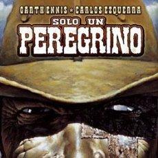Comics - Cómics. SOLO UN PEREGRINO - Garth Ennis/Carlos Ezquerra (Cartoné) - 48585246
