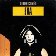 Cómics: EVA - DIDIER COMES - COLECCION BLANCO Y NEGRO Nº 1 - NORMA EDITORIAL. Lote 48757366