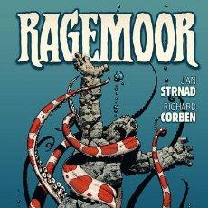 Cómics: CÓMICS. RAGEMOOR - JAN STRNAD/RICHARD CORBEN (CARTONÉ). Lote 109047630