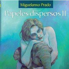 Cómics: CÓMICS. PAPELES DISPERSOS II - MIGUELANXO PRADO (CARTONÉ). Lote 185778797