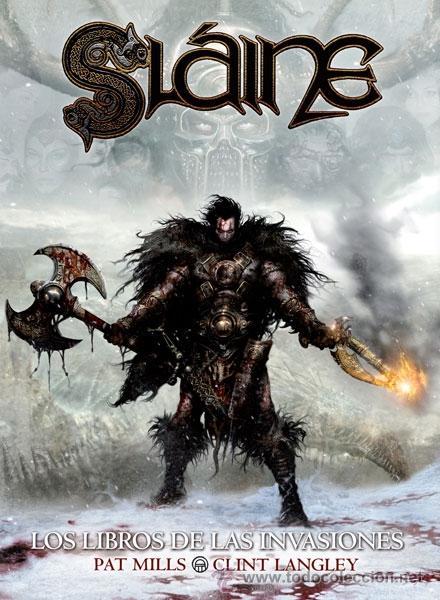 CÓMICS. SLÁINE: LOS LIBROS DE LAS INVASIONES. INTEGRAL - PAT MILLS/CLINT LANGLEY (CARTONÉ) (Tebeos y Comics - Norma - Comic USA)