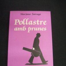 Cómics: POLLASTRE AMB PRUNES - MARJANE SATRAPI - NORMA - EN CATALÀ - . Lote 49305147