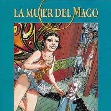 Cómics: LA MUJER DEL MAGO (CHARYN & BOUCQ) NUMERO DOBLE CIMOC EXTRA COLOR Nº 33-34 . Lote 49435257