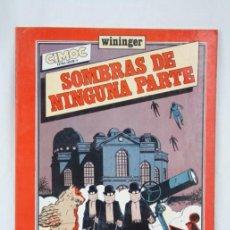 Cómics: CÓMIC CIMOC. EXTRA COLOR 8. SOMBRAS DE NINGUNA PARTE. WININGER - NORMA EDITORIAL. Lote 49461847