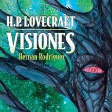 Comics - Cómics. H.P. LOVECRAFT VISIONES 1 - Hernán Rodríguez - 94793824