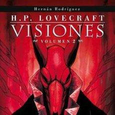 Comics - Cómics. H.P. LOVECRAFT VISIONES 2 - Hernán Rodríguez - 82046602