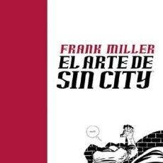 Cómics: CÓMICS. EL ARTE DE SIN CITY - FRANK MILLER (CARTONÉ). Lote 49931557