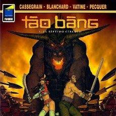 Cómics: TAO BANG 1: EL SÉPTIMO CÍRCULO. Lote 50043963