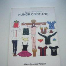 Cómics: QUERIDO ANTONIO PRESENTA HUMOR CRISTIANO - E1. Lote 50375148