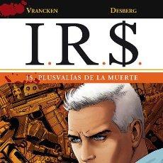Fumetti: CÓMICS. I.R.S. 15. PLUSVALÍAS DE LA MUERTE - VRANCKEN/DESBERG (CARTONÉ). Lote 74846135