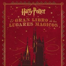 Cómics: CÓMICS. EL GRAN LIBRO DE LOS LUGARES MÁGICOS DE HARRY POTTER - JODY REVENSON (CARTONÉ). Lote 71215933