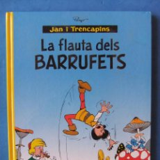 Cómics: JAN I TRENCAPINS LA FLAUTA DELS BARRUFETS NORMA EDITORIAL 1º EDICION DICIEMBRE DE 1999 TAPA DURA. Lote 50871316
