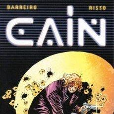 Cómics: BARREIRO RISSO. CAIN. EL DIA DESPUES. NORMA. RUSTICA. POR EL DIBUJANTE 100 BALAS. Lote 239762875