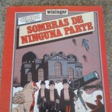 Cómics: CIMOC EXTRA COLOR Nº 8 -- SOMBRAS DE NINGUNA PARTE -- WININGER -- NORMA --. Lote 51191523