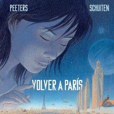 Cómics: CÓMICS. VOLVER A PARÍS - BENOIT PEETERS/FRANÇOIS SCHUITEN (CARTONÉ). Lote 280463838