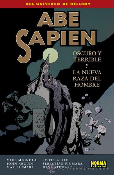CÓMICS. ABE SAPIEN 3. OSCURO Y TERRIBLE Y LA NUEVA RAZA DEL HOMBRE - MIKE MIGNOLA/JOHN ARCUDI/SCOTT (Tebeos y Comics - Norma - Comic USA)