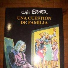 Fumetti: EISNER, WILL. UNA CUESTIÓN DE FAMILIA / WILL EISNER. (COLECCIÓN WILL EISNER ; 6). Lote 51826588