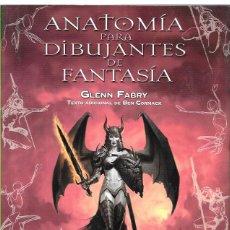 Cómics: ANATOMÍA PARA DIBUJANTES DE FANTASÍA - GLENN FABRY. Lote 52033170