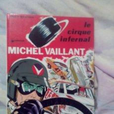 Cómics: MICHEL VAILLANT LE CIRQUE INFERNAL 1971. JEAN GRATON ,DARGAUD. Lote 78100974