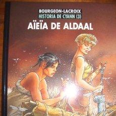 Cómics: AÏEÏA DE ALDAAL. [HISTORIA DE CYANN ; 3]. [EXTRA COLOR ; 225] / BOURGEON, LACROIX. Lote 52169837