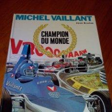 Cómics: MICHEL VAILLANT CHAMPION DU MONDE 1974 JEAN GRATON.DRAGAUD. . Lote 52371132