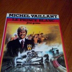 Cómics: MICHEL VAILLANT LE PRINCE BLANC 1978 JEAN GRATON.DARGAUD. Lote 52371420