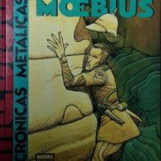 Cómics: CRÓNICAS METÁLICAS - MOEBIUS - NORMA EDITORIAL - PRIMERA EDICIÓN 1991 - TAPA DURA. Lote 52549676
