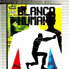 Fumetti: BLANCO HUMANO ZONAS DE CHOQUE. Lote 52573471