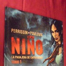 Cómics: EL NIÑO. TOMO 1. LA PASAJERA DE CAPRICORNIO. NORMA EDITORIAL.. Lote 52891725